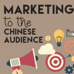 Marketing to the Chinese Audience – White-paper